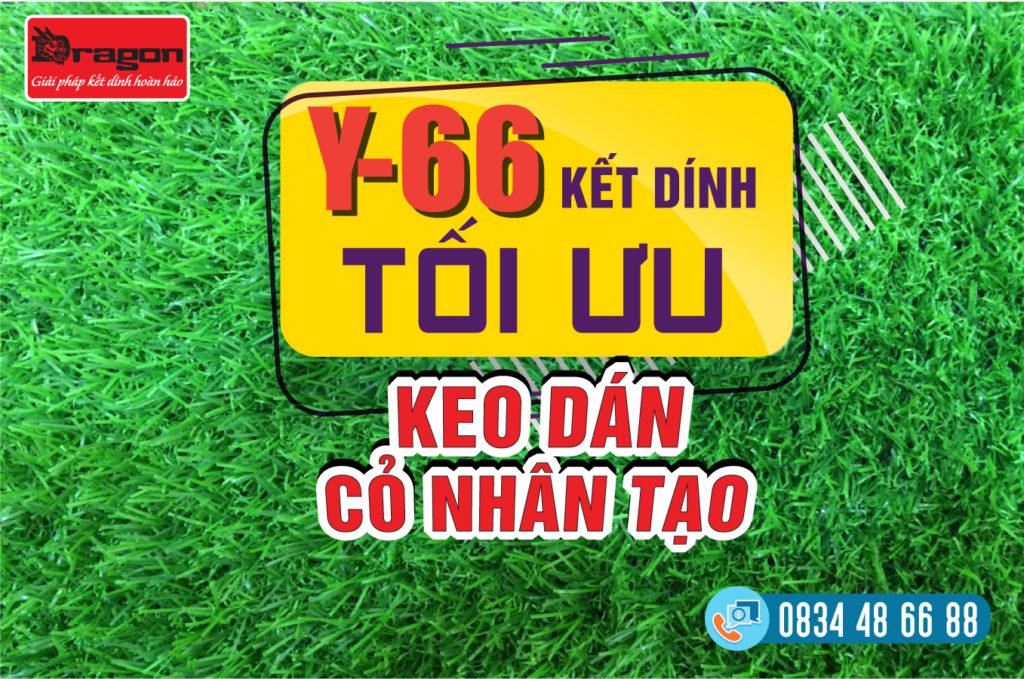 Keo dán cỏ nhân tạo tốt nhất - Keo Rồng Y66